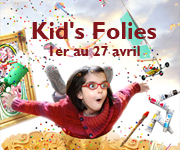 KID'S FOLIE du 1er au 27 avril à St JEAN DE MONTS