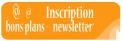 S'inscrire aux bons plans et à la newsletter Préciser le département dans le message